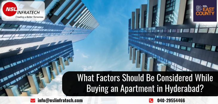 4 Important Factors You Should Consider Before Buying an Apartment in Hyderabad