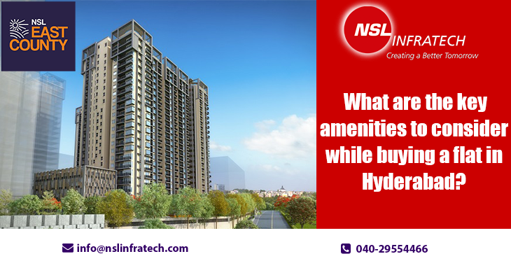 What Are the Key Amenities to Consider While Buying a Flat in Hyderabad?