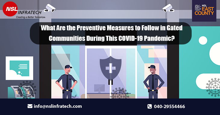 What Are the Preventive Measures to Follow in Gated Communities During This COVID-19 Pandemic?