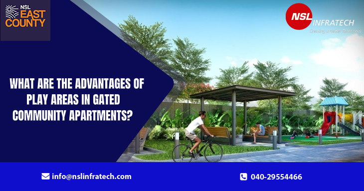 Advantages of Play Areas in Gated Community Apartments