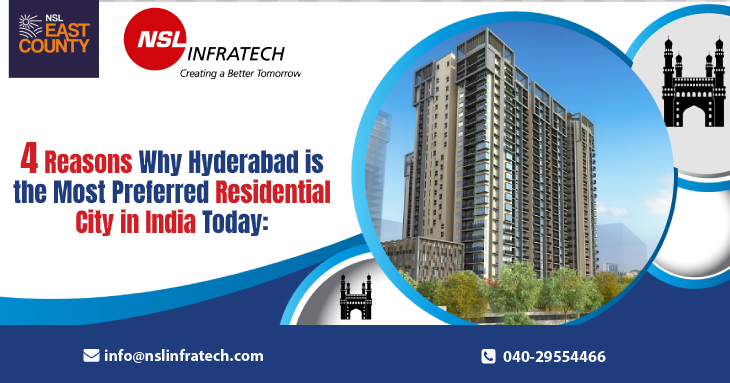 4 Reasons Why Hyderabad is the Most Preferred Residential City in India Today
