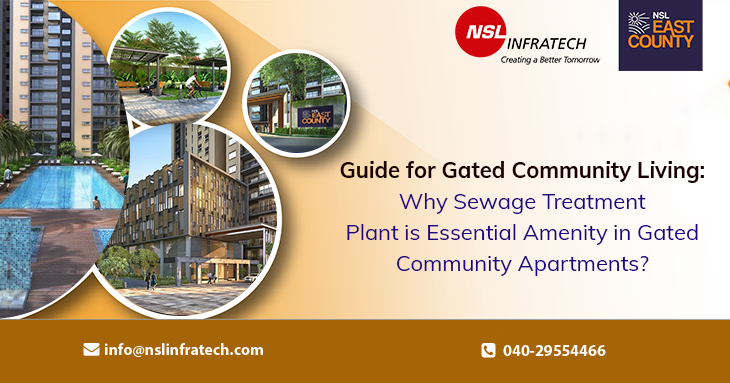 Guide for Gated Community Living: Why Sewage Treatment Plant is Essential Amenity in Gated Community Apartments?