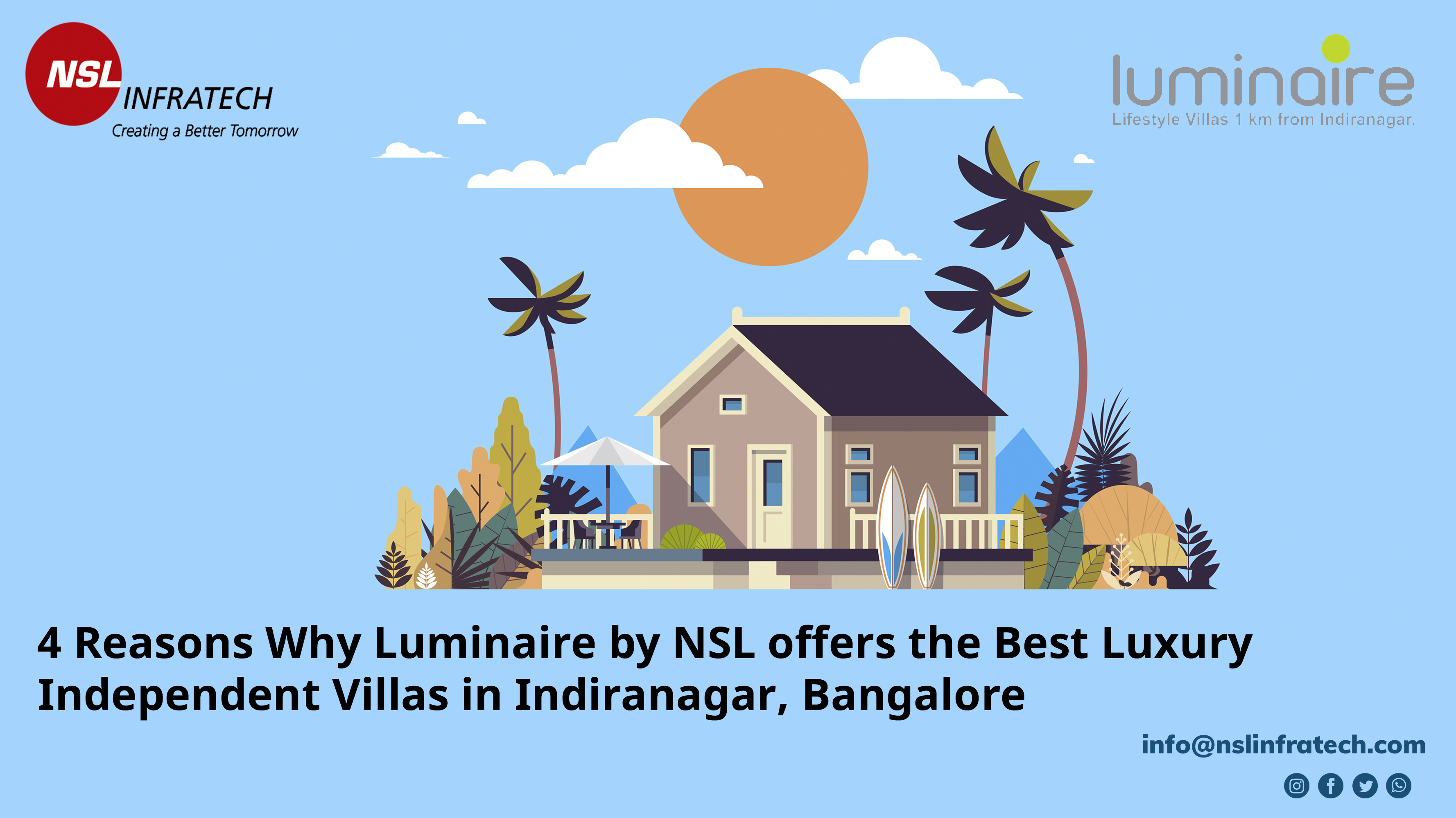 4 Reasons Why Luminaire by NSL offers the Best Luxury Independent Villas in Indiranagar, Bangalore