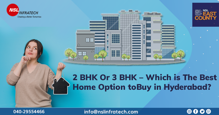 2 BHK Or 3 BHK – Which is The Best Home Option to Buy in Hyderabad?