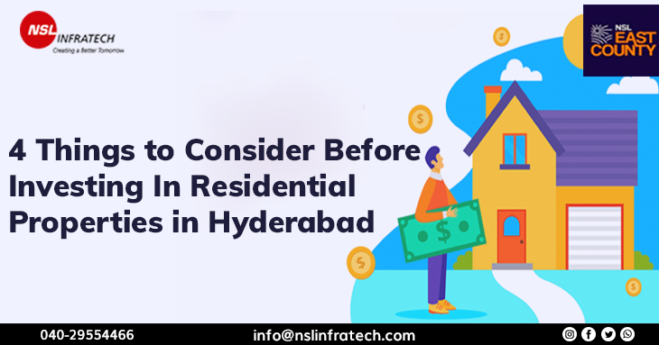 4 Things to Consider Before Investing In Residential Properties in Hyderabad