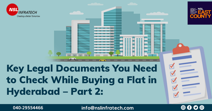Key Legal Documents You Need to Check While Buying a Flat in Hyderabad – Part 2